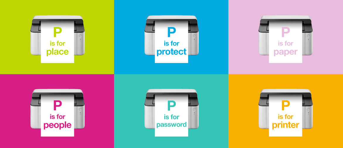 6Ps of printer security with 6 printers in 6 colourful squares showing the words place, protect, paper, people, password, printer