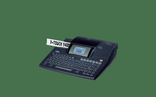 PT-9400 P-touch étiqueteuse à ruban